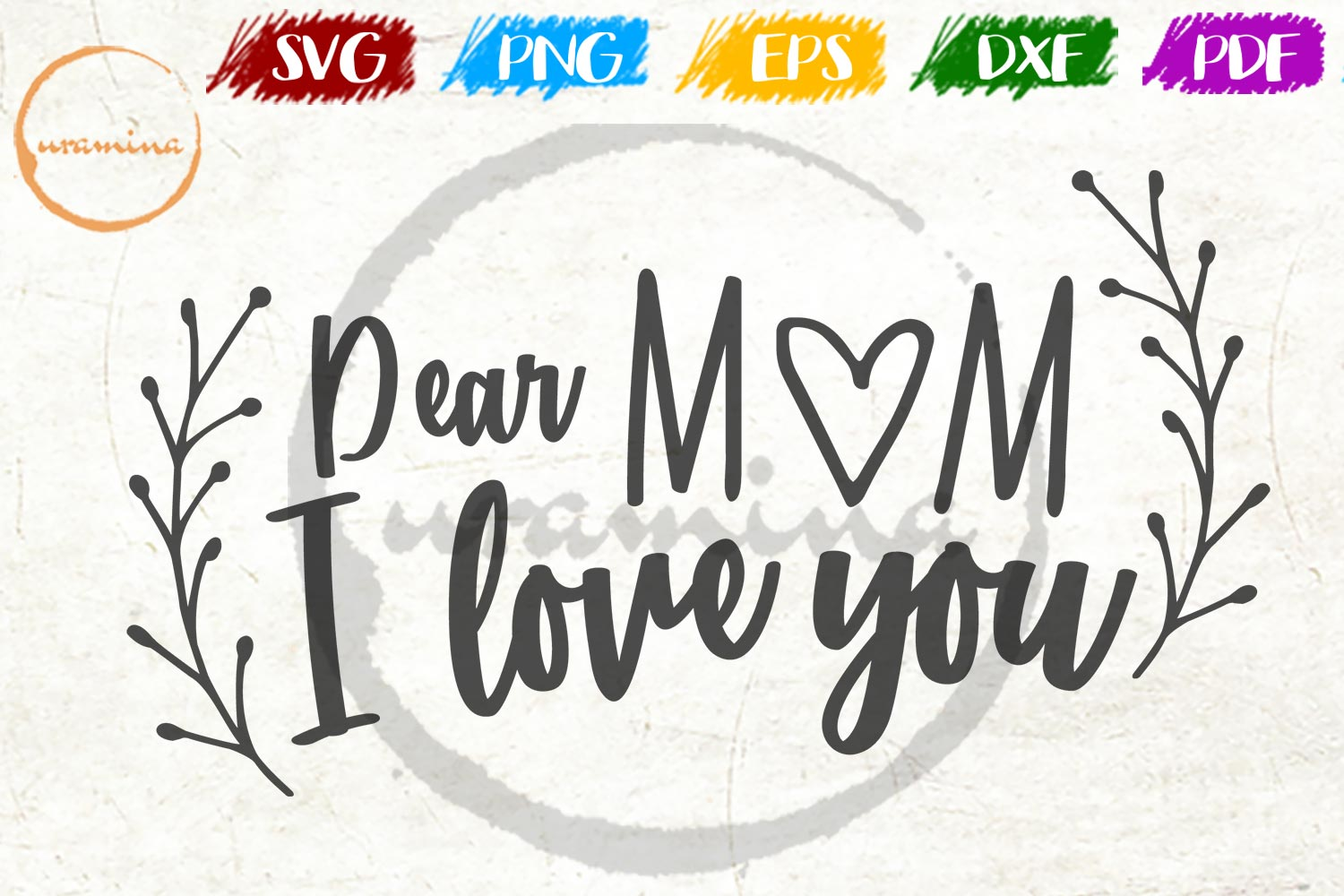 Download Free Dear Mom I Love You Graphic By Uramina Creative Fabrica for Cricut Explore, Silhouette and other cutting machines.
