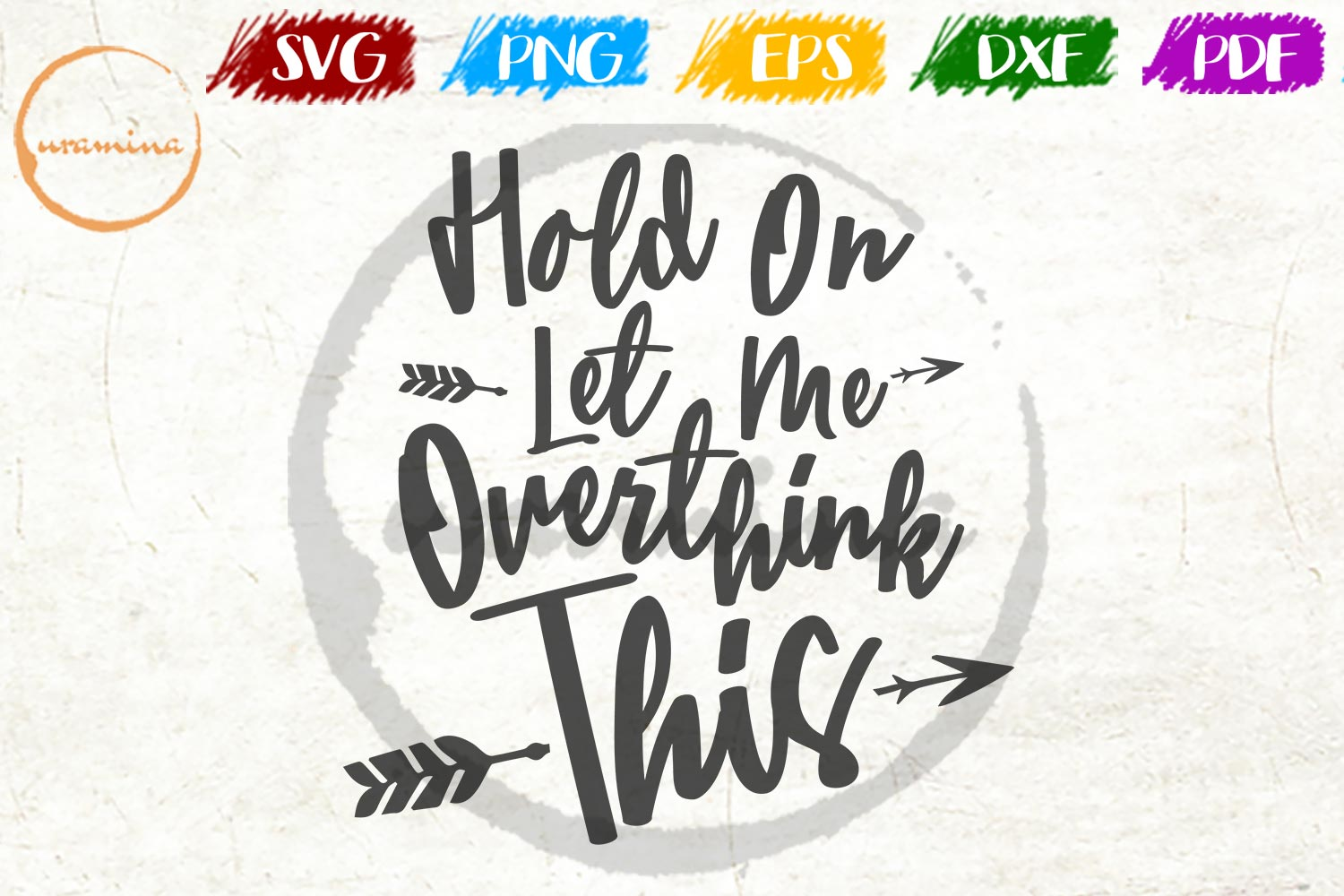 Download Free Hold On Let Me Overthink This Graphic By Uramina Creative Fabrica for Cricut Explore, Silhouette and other cutting machines.