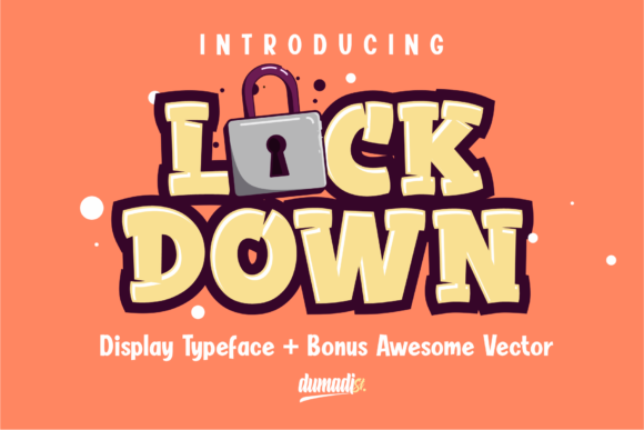 Print on Demand: Lockdown Display Font By DUMADI