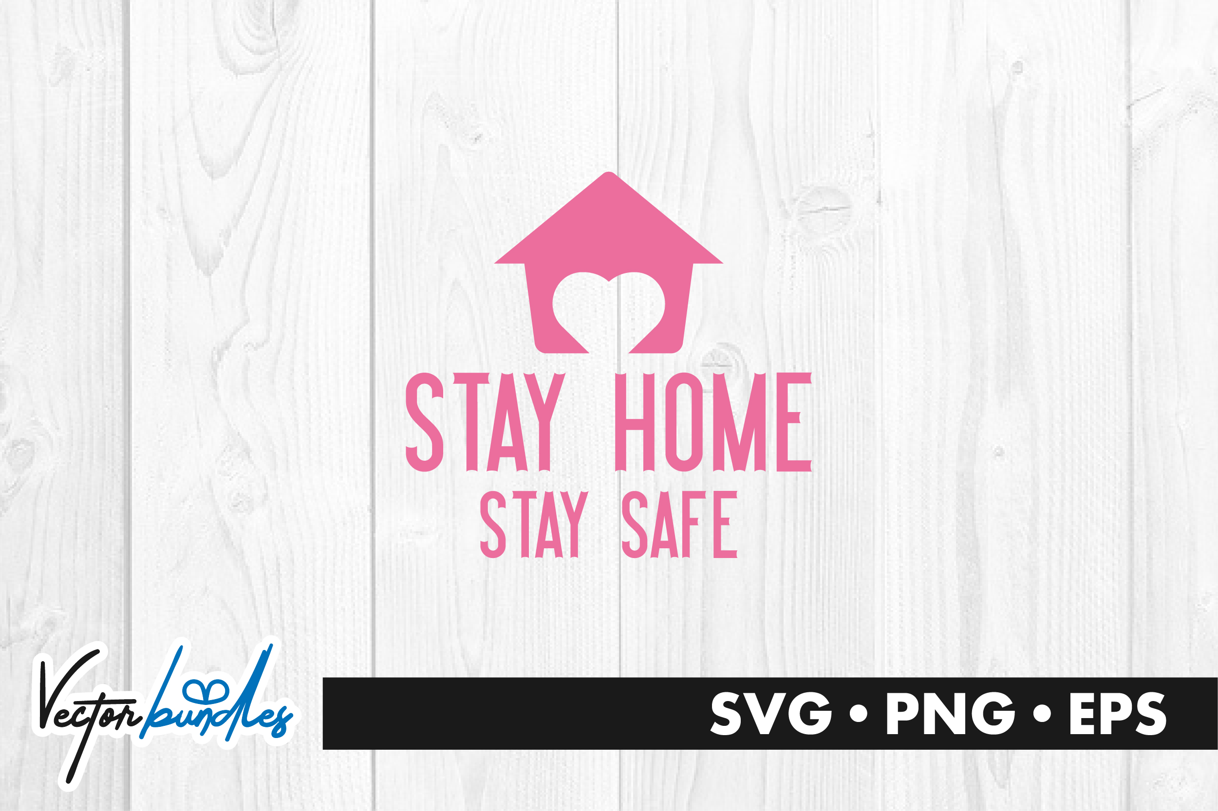 Download Free Stay Home Stay Safe Quote Graphic By Vectorbundles Creative for Cricut Explore, Silhouette and other cutting machines.