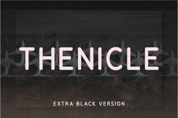 Print on Demand: Thenicle Extra Black Sans Serif Font By Nan Design