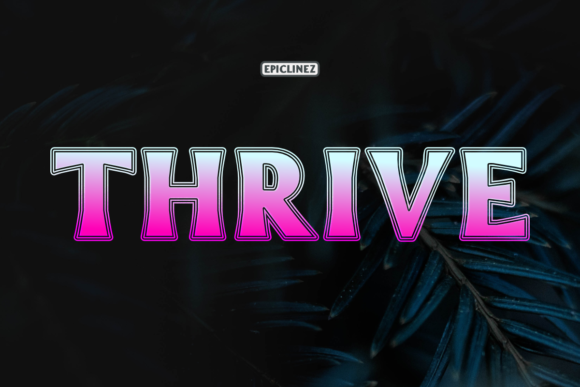 Print on Demand: Thrive Display Font By Epiclinez
