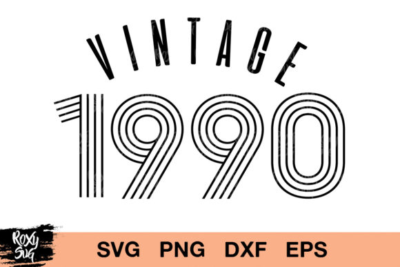 Download Free Vintage 1990 Birthday Graphic By Roxysvg26 Creative Fabrica for Cricut Explore, Silhouette and other cutting machines.