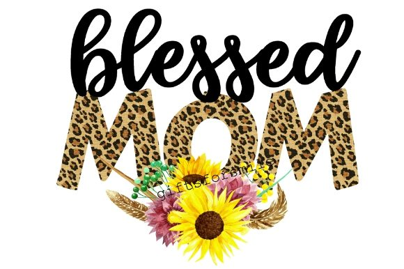Blessed Mom, Sunflower Leopard Print Graphic Illustrations By aarcee0027