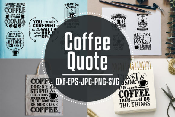 Download Free Coffee Quotes Cricut V6 Black Graphic By Tosca Digital for Cricut Explore, Silhouette and other cutting machines.