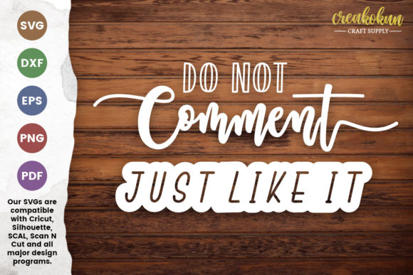 Download Free Do Not Comment Just Like It Cut File Graphic By for Cricut Explore, Silhouette and other cutting machines.