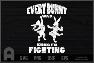 Download Free Every Bunny Was Kung Fu Fighting Graphic By Aartstudioexpo for Cricut Explore, Silhouette and other cutting machines.