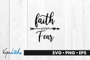 Download Free Faith Over Fear Quote Graphic By Vectorbundles Creative Fabrica for Cricut Explore, Silhouette and other cutting machines.