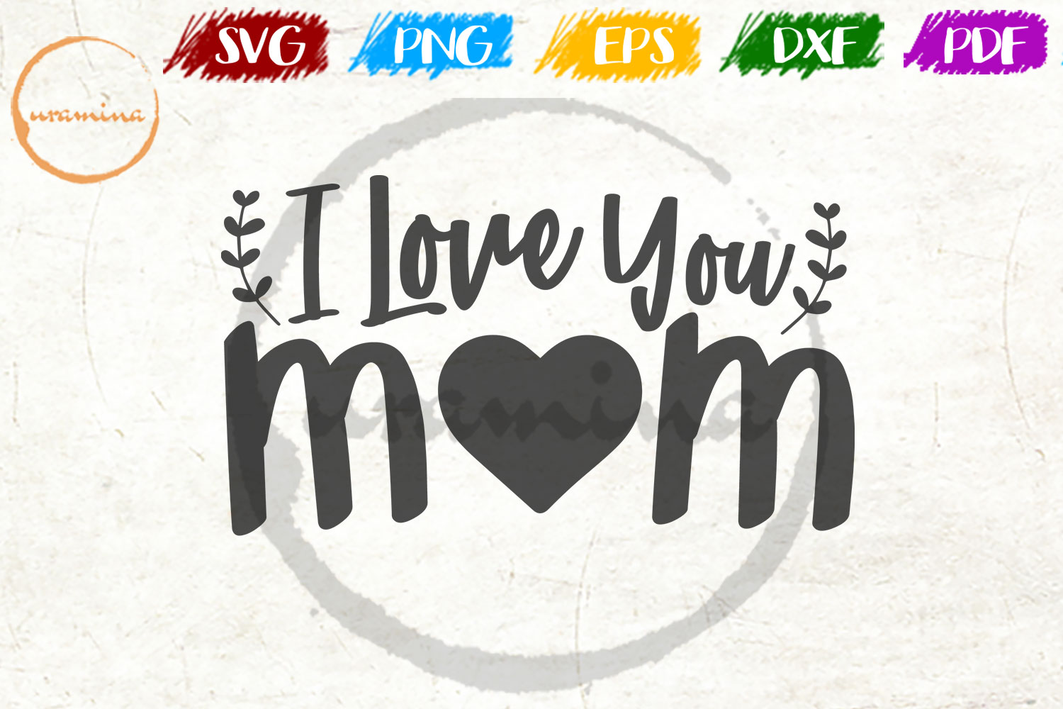 Download Free I Love You Mom Graphic By Uramina Creative Fabrica for Cricut Explore, Silhouette and other cutting machines.