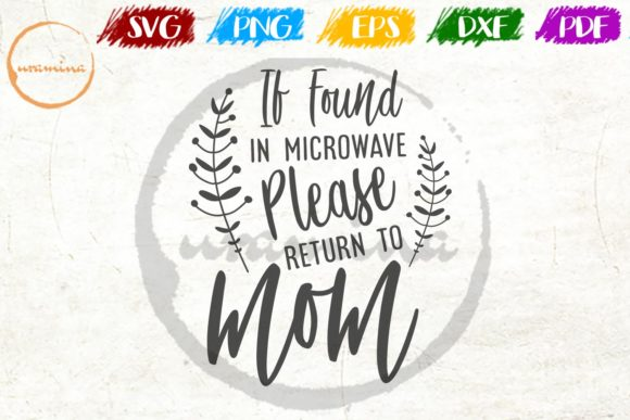 Print on Demand: If Found in Microwave Please Return Graphic Crafts By Uramina