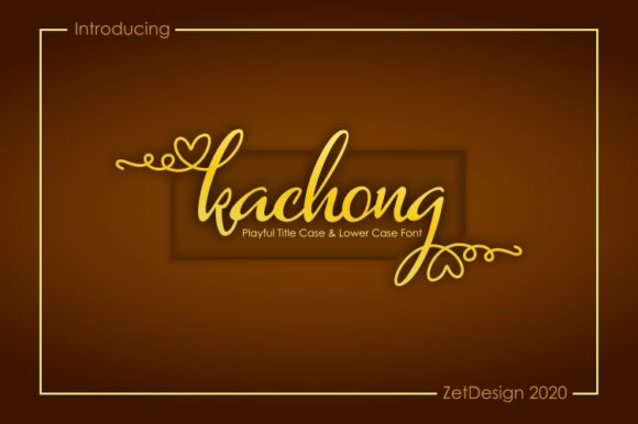 Print on Demand: Kachong Script & Handwritten Font By ZetDesign