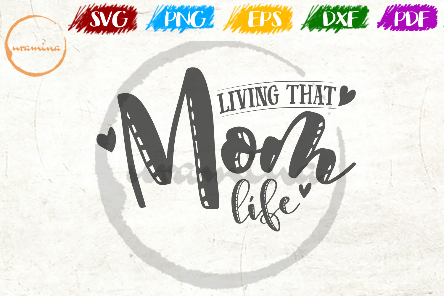 Download Free Living That Mom Life Graphic By Uramina Creative Fabrica for Cricut Explore, Silhouette and other cutting machines.