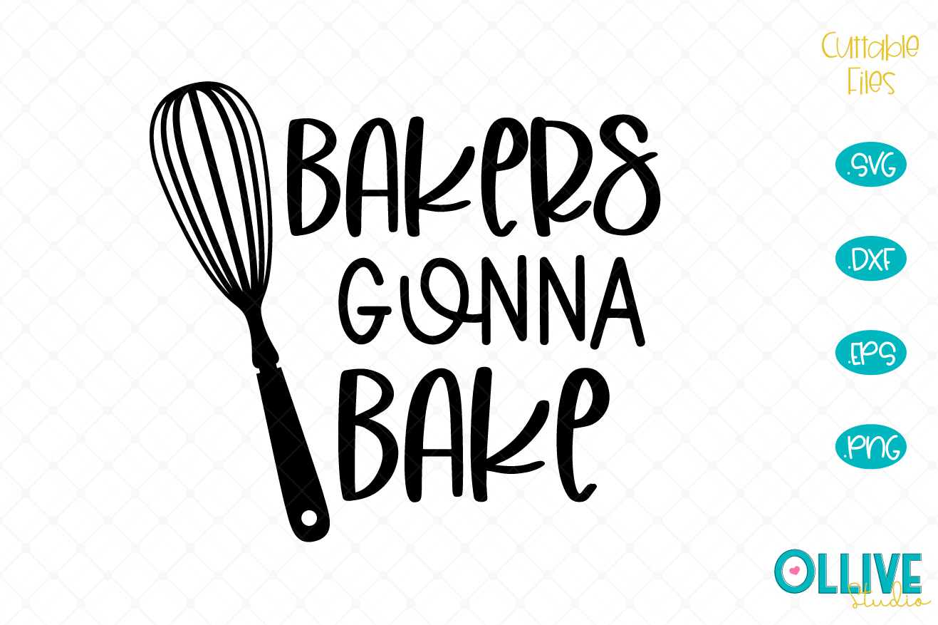 Download Free Bakers Gonna Bake Bake Graphic By Ollivestudio Creative Fabrica for Cricut Explore, Silhouette and other cutting machines.