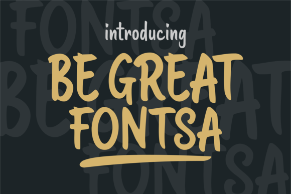 Print on Demand: Be Great Fontsa Script & Handwritten Font By brithostype