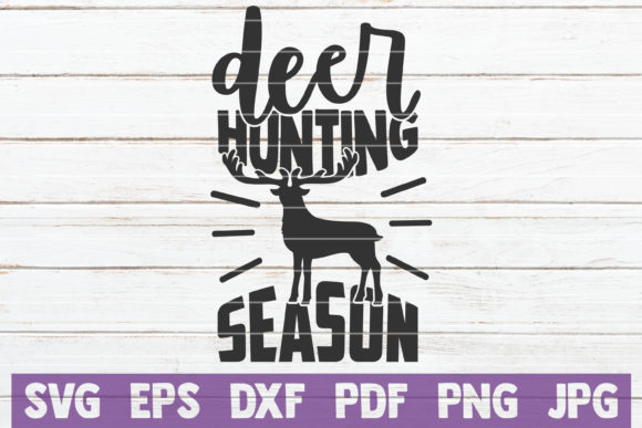 Deer Hunting Season Graphic Graphic Templates By MintyMarshmallows