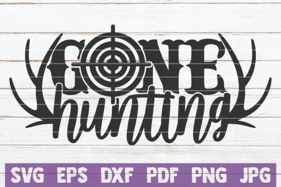 Gone Hunting Graphic Graphic Templates By MintyMarshmallows