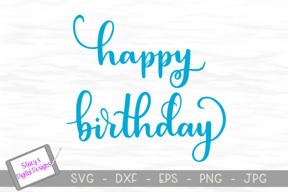 Download Free Happy Birthday Handlettered Design Graphic By for Cricut Explore, Silhouette and other cutting machines.