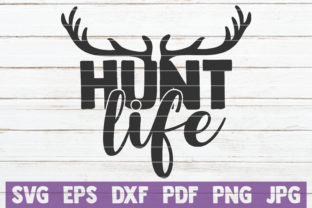 Hunt Life Graphic Graphic Templates By MintyMarshmallows