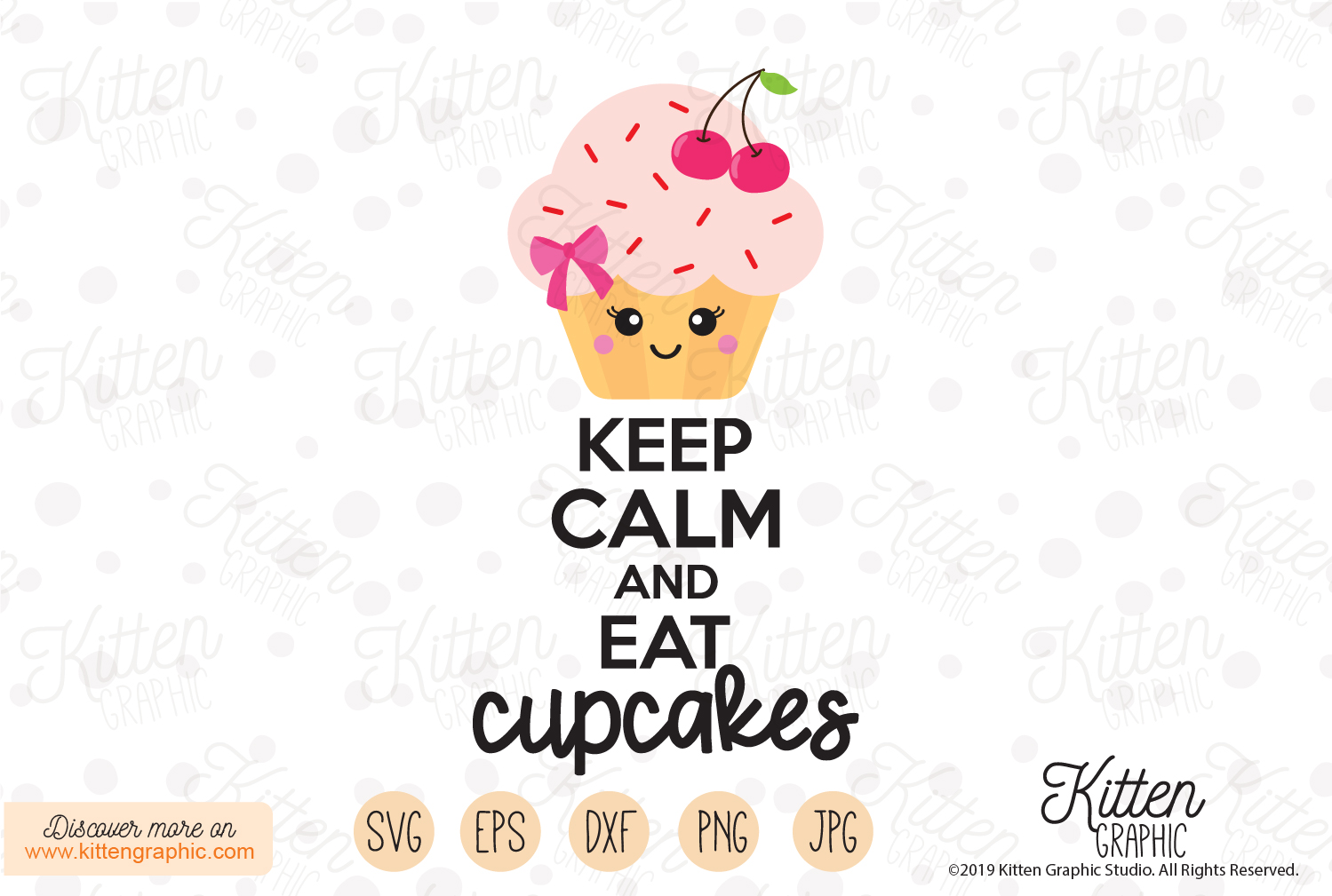 Download Free Keep Calm And Eat Cupcakes Graphic By Kittengraphicstudio for Cricut Explore, Silhouette and other cutting machines.