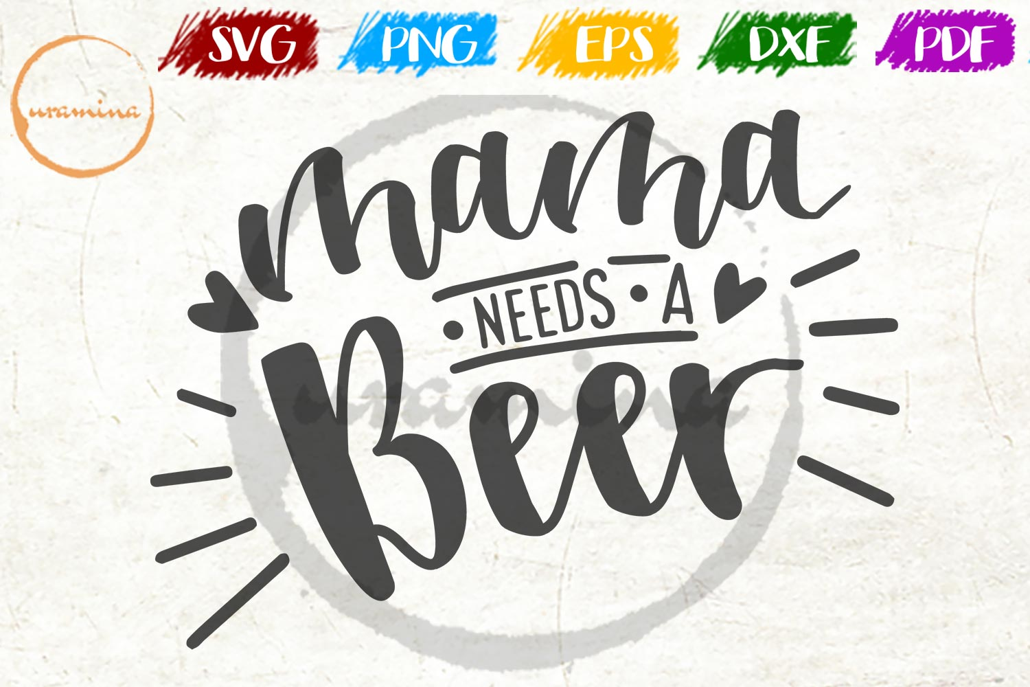 Download Free Mama Needs A Beer Graphic By Uramina Creative Fabrica for Cricut Explore, Silhouette and other cutting machines.