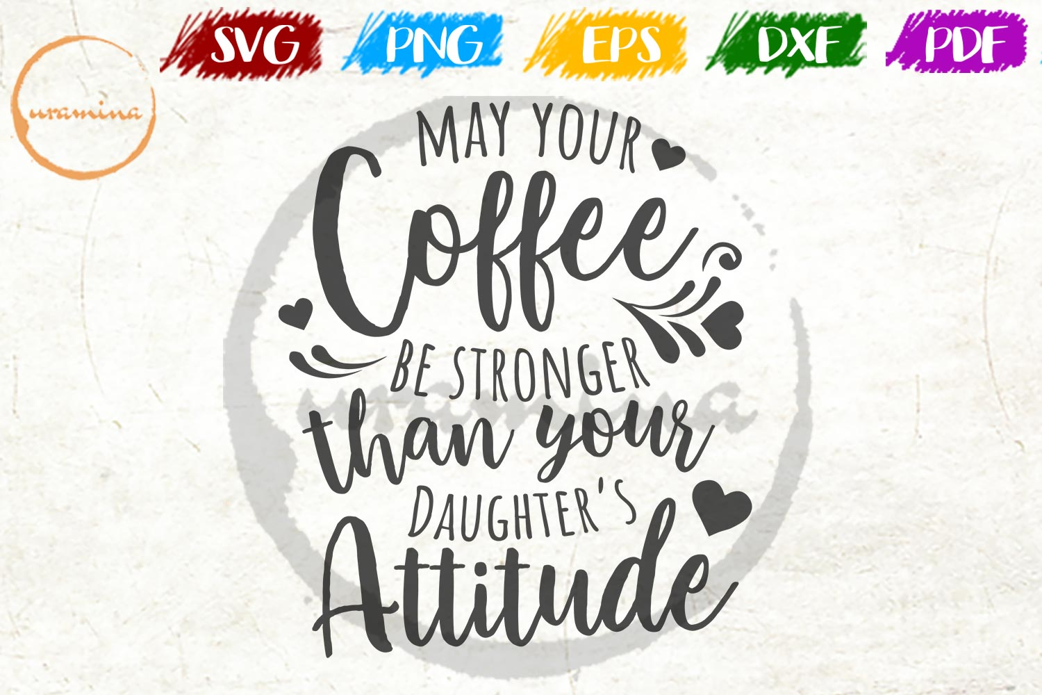 Download Free May Your Coffee Be Stronger Graphic By Uramina Creative Fabrica for Cricut Explore, Silhouette and other cutting machines.