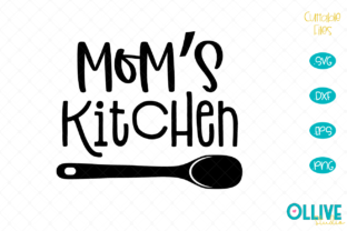 Download Free Mom S Kitchen Kitchen Graphic By Ollivestudio Creative Fabrica for Cricut Explore, Silhouette and other cutting machines.