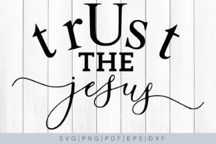 Download Free Trust The Jesus Quote Graphic By Mockup Venue Creative Fabrica for Cricut Explore, Silhouette and other cutting machines.