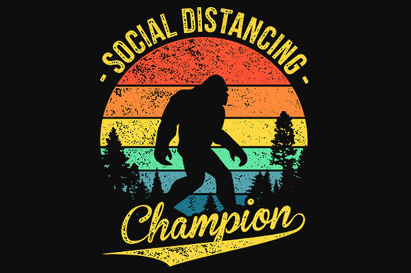 Print on Demand: Social Distancing Champion Graphic Crafts By hendy draw