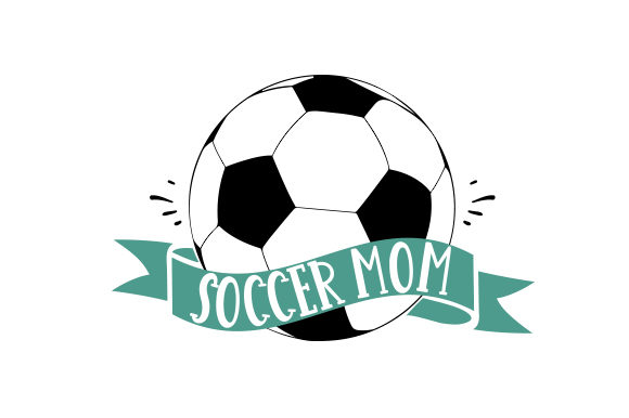 Soccer Mom Sports Craft Cut File By Creative Fabrica Crafts