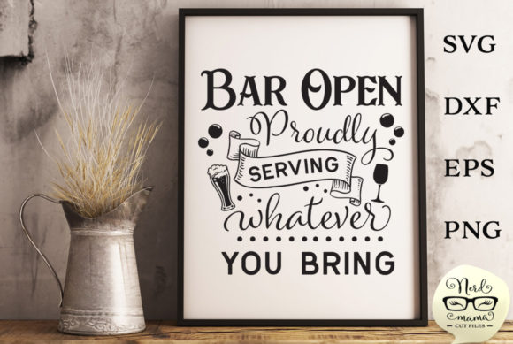 Download Free Bar Open Cut File Graphic By Nerd Mama Cut Files Creative Fabrica for Cricut Explore, Silhouette and other cutting machines.