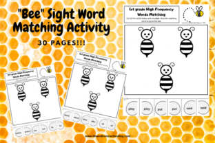 Bee Sight Word Matching Activity Graphic K By lifeandhomeschooling