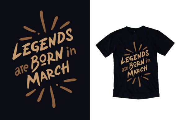 Download Free Black T Shirt Legends Born March Graphic By Yazriltri Creative for Cricut Explore, Silhouette and other cutting machines.