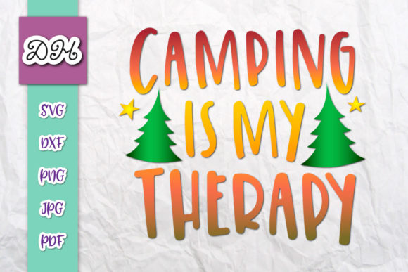 Download Free Camping Is My Therapy Camper Sublimation Graphic By Digitals By for Cricut Explore, Silhouette and other cutting machines.