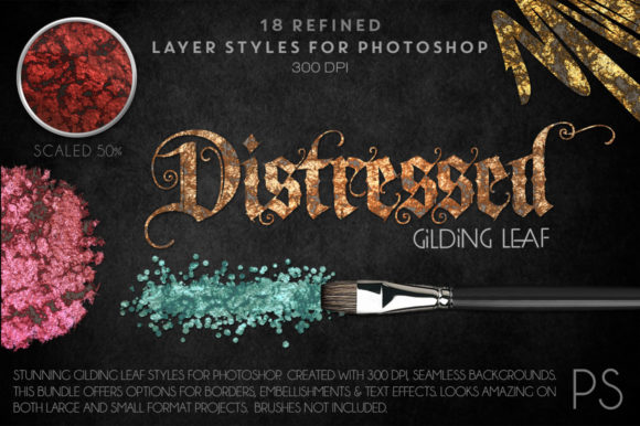 Distressed Gilding Leaf Graphic Layer Styles By FlyGirlMedia