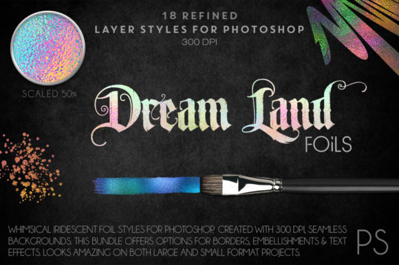 Dreamland Foils Graphic Layer Styles By FlyGirlMedia