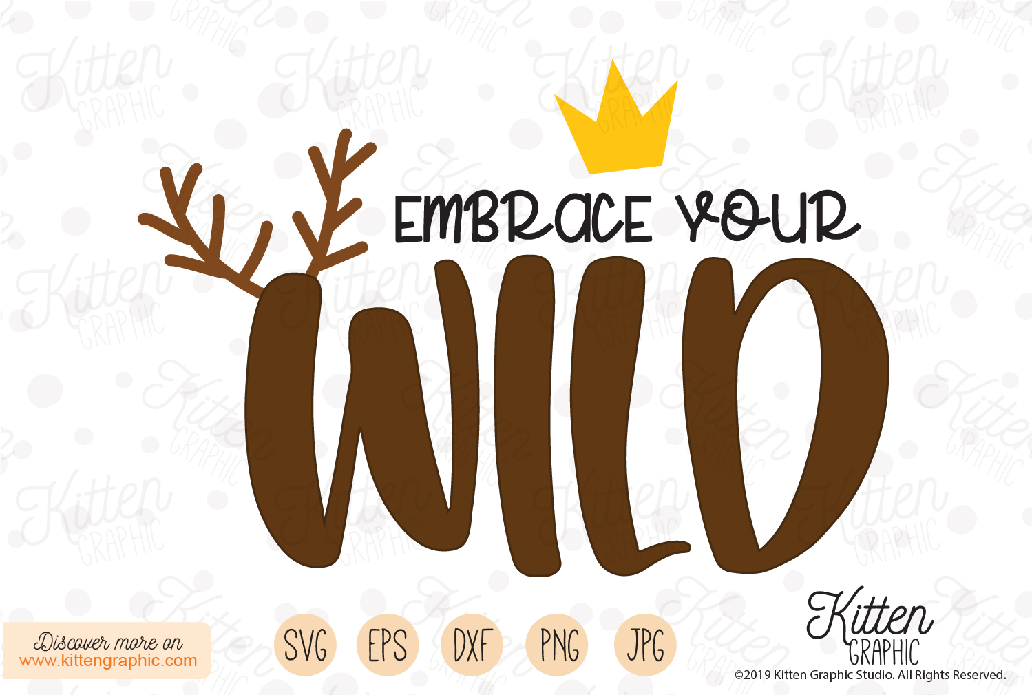 Download Free Embrace Your Wild Graphic By Kittengraphicstudio Creative Fabrica for Cricut Explore, Silhouette and other cutting machines.