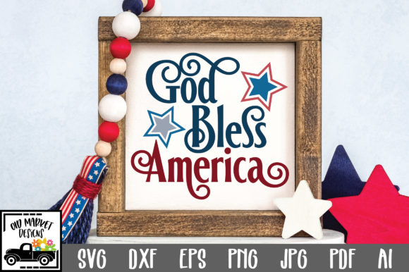 God Bless America Graphic Crafts By oldmarketdesigns