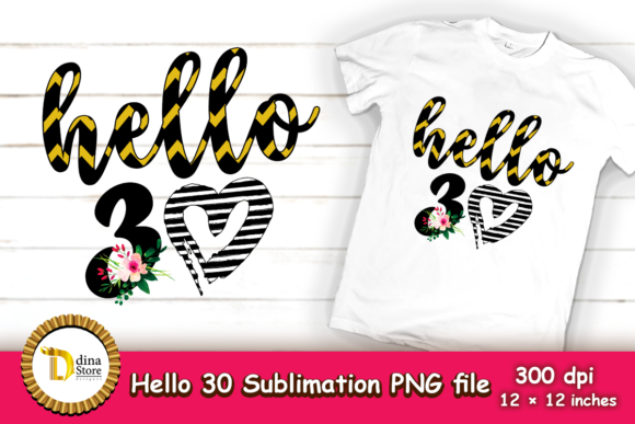 Print on Demand: Hello 30 Sublimation Birthday Design Graphic Crafts By dina.store4art