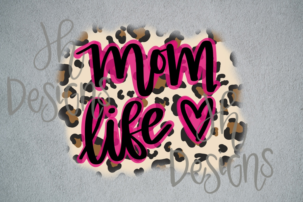 Leopard Mom Life Graphic By Jh Designs Creative Fabrica