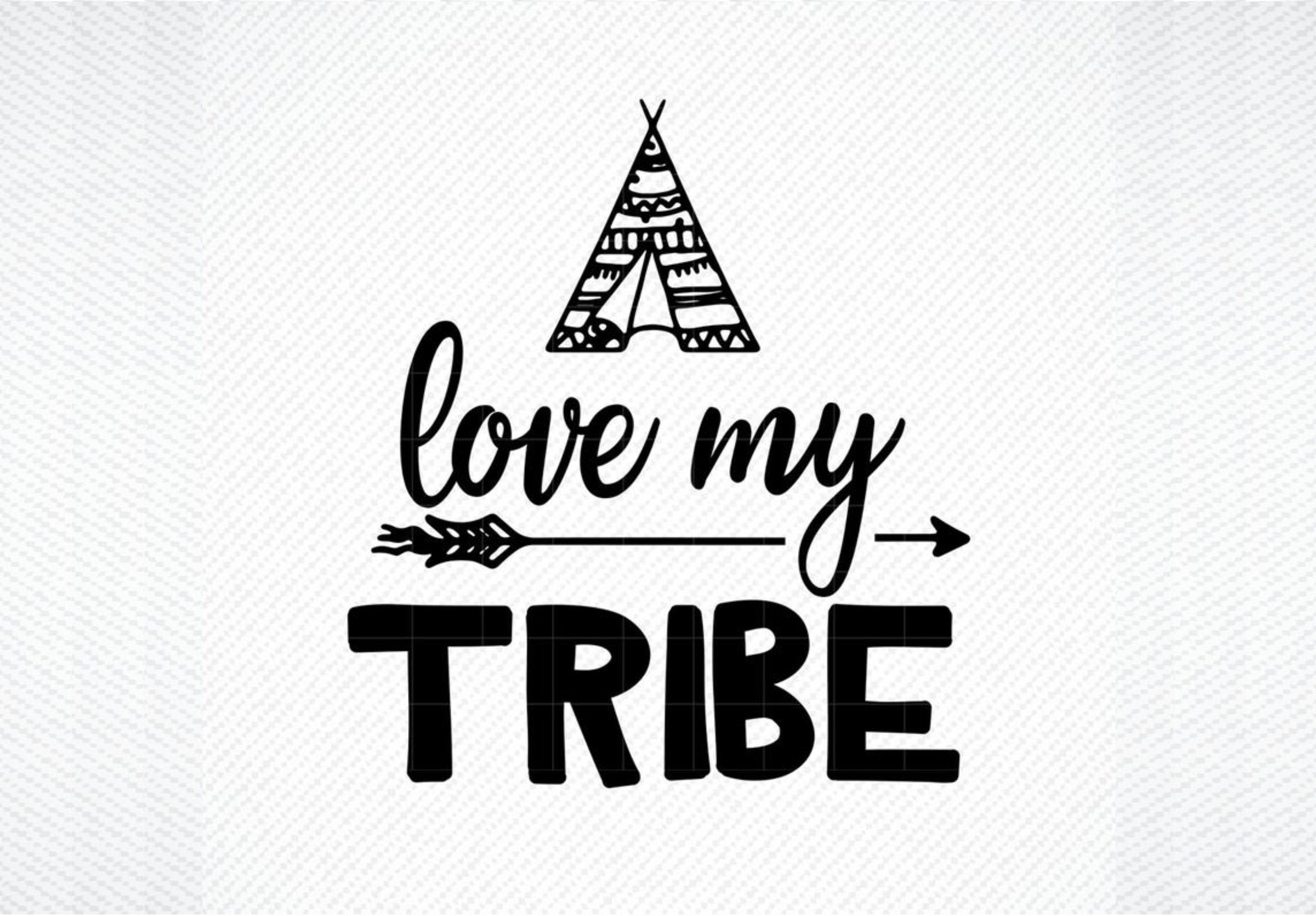 Download Free Love My Tribe Graphic By Svg Den Creative Fabrica for Cricut Explore, Silhouette and other cutting machines.