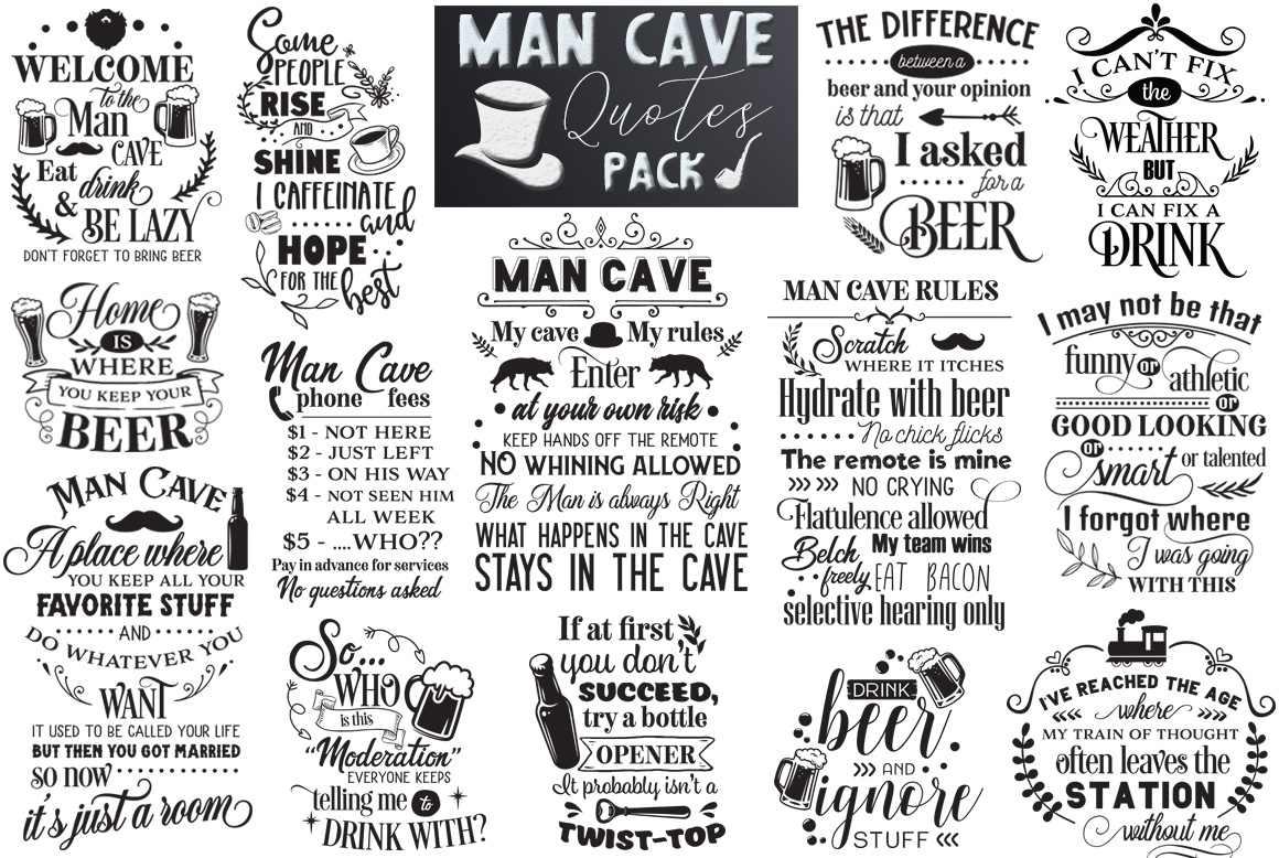 Download Free Man Cave Quotes Pack Graphic By Nerd Mama Cut Files Creative for Cricut Explore, Silhouette and other cutting machines.