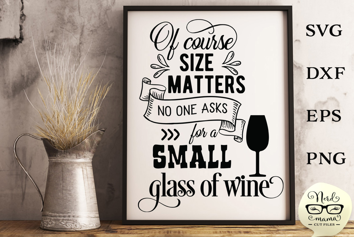 Download Free Of Course Size Matters Cut File Graphic By Nerd Mama Cut Files for Cricut Explore, Silhouette and other cutting machines.