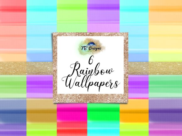 Rainbow Wallpapers Graphic Backgrounds By TE Designs