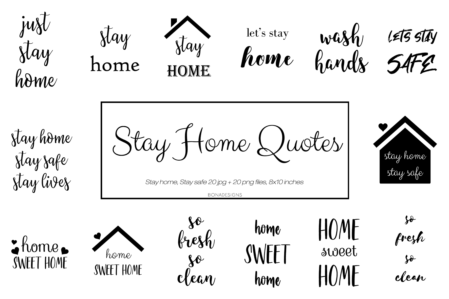 Download Free Stay Home Stay Safe Quotes Graphic By Bonadesigns Creative Fabrica for Cricut Explore, Silhouette and other cutting machines.