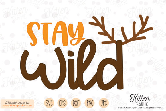 Download Free Stay Wild Grafico Por Kittengraphicstudio Creative Fabrica SVG Cut Files