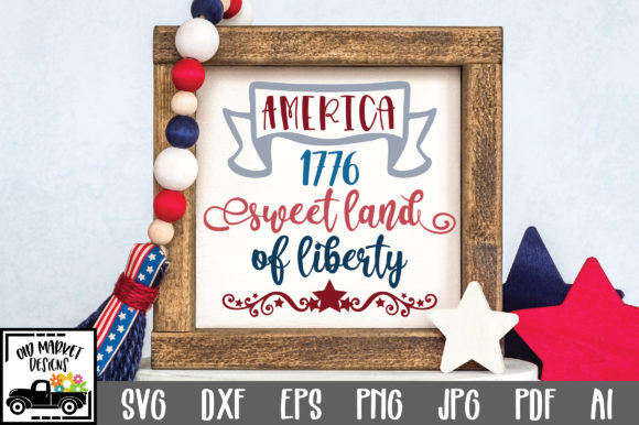 Print on Demand: Sweet Land of Liberty Graphic Crafts By oldmarketdesigns