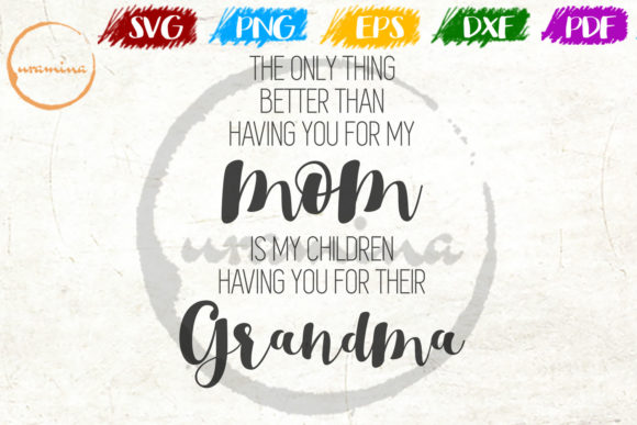 Download Free The Only Thing Better Than Having You Graphic By Uramina for Cricut Explore, Silhouette and other cutting machines.
