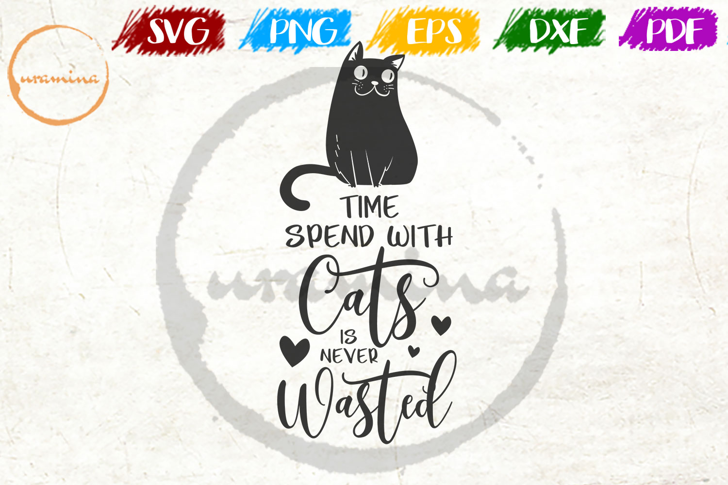 Download Free Time Spent With Cats Is Never Wasted Graphic By Uramina for Cricut Explore, Silhouette and other cutting machines.
