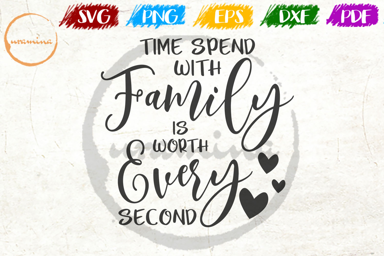 Download Free Time Spent With Family Is Worth Graphic By Uramina Creative for Cricut Explore, Silhouette and other cutting machines.