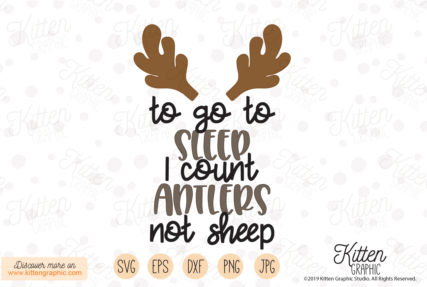 Download Free To Go To Sleep I Count Antlers Not Sheep Graphic By for Cricut Explore, Silhouette and other cutting machines.